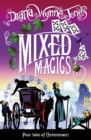 Mixed Magics (The Chrestomanci Series, Book 5) - eBook