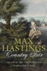 Country Fair: Tales of the Countryside, Shooting and Fishing - eBook