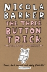 The Three Button Trick: Selected stories - eBook