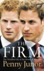 The Firm: The Troubled Life of the House of Windsor - eBook