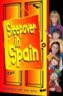 Sleepover in Spain (The Sleepover Club, Book 12) - eBook