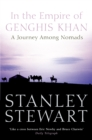 In the Empire of Genghis Khan: A Journey Among Nomads (Text Only) - eBook