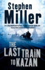 The Last Train to Kazan - eBook