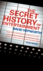 The Secret History of Entertainment - eBook
