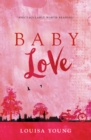 Baby Love (The Angeline Gower Trilogy, Book 1) - eBook
