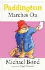 Paddington Marches On - eBook