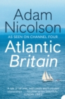 Atlantic Britain: The Story of the Sea a Man and a Ship - eBook