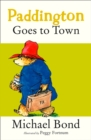 Paddington Goes To Town - eBook