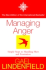 Managing Anger: Simple Steps to Dealing with Frustration and Threat - eBook
