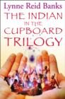 The Indian in the Cupboard Trilogy - eBook