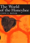 The World of the Honeybee (Collins New Naturalist Library, Book 29) - eBook