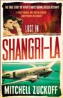 Lost in Shangri-La : Escape from a Hidden World - a True Story - Book