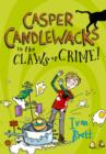 Casper Candlewacks in the Claws of Crime! (Casper Candlewacks, Book 2) - eBook