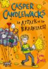 Casper Candlewacks in Attack of the Brainiacs! (Casper Candlewacks, Book 3) - eBook