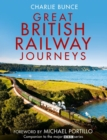 Great British Railway Journeys - eBook
