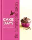 The Hummingbird Bakery Cake Days: Recipes to make every day special - eBook