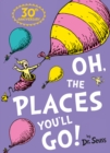 Oh, The Places You'll Go! - Book