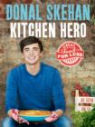Kitchen Hero : Great Food for Less - Book