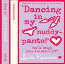 Dancing In My Nuddy Pants - eAudiobook