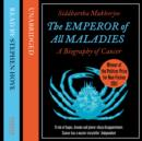 The Emperor of All Maladies - eAudiobook