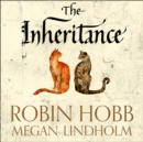 The Inheritance: The Rain Wild Chronicles - eAudiobook