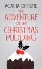 The Adventure of the Christmas Pudding - eBook