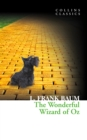 The Wonderful Wizard of Oz (Collins Classics) - eBook