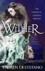 Wither (The Chemical Garden, Book 1) - eBook
