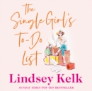 The Single Girl's To-Do List - eAudiobook