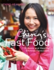 Ching's Fast Food: 110 Quick and Healthy Chinese Favourites - eBook