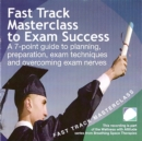 Fast track masterclass to exam success - eAudiobook