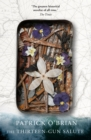 The Thirteen-Gun Salute (Aubrey/Maturin Series, Book 13) - eBook