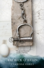 Clarissa Oakes (Aubrey/Maturin Series, Book 15) - eBook