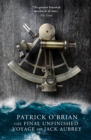 The Final, Unfinished Voyage of Jack Aubrey (Aubrey/Maturin Series, Book 21) - eBook
