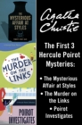Hercule Poirot 3-Book Collection 1: The Mysterious Affair at Styles, The Murder on the Links, Poirot Investigates - eBook