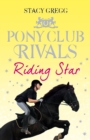 Riding Star (Pony Club Rivals, Book 3) - eBook