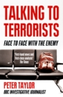 Talking to Terrorists: A Personal Journey from the IRA to Al Qaeda - eBook