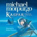 Kaspar: Prince of Cats - eAudiobook