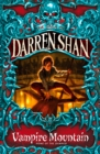 Vampire Mountain (The Saga of Darren Shan, Book 4) - eBook