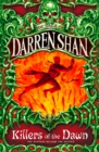 Killers of the Dawn (The Saga of Darren Shan, Book 9) - eBook