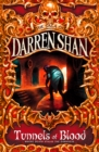 Tunnels of Blood (The Saga of Darren Shan, Book 3) - eBook