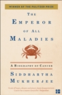 The Emperor of All Maladies - eBook