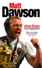 Matt Dawson: Nine Lives - eBook