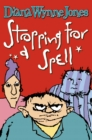 Stopping for a Spell - eBook
