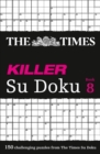 The Times Killer Su Doku Book 8 : 150 Challenging Puzzles from the Times - Book