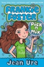 Pick 'n' Mix (Frankie Foster, Book 2) - eBook