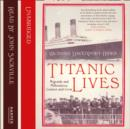 Titanic Lives: Migrants and Millionaires, Conmen and Crew - eAudiobook