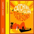 Catching the Sun - eAudiobook