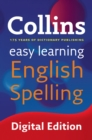 Easy Learning English Spelling: Your essential guide to accurate English (Collins Easy Learning English) - eBook