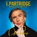 I, Partridge: We Need To Talk About Alan - eAudiobook